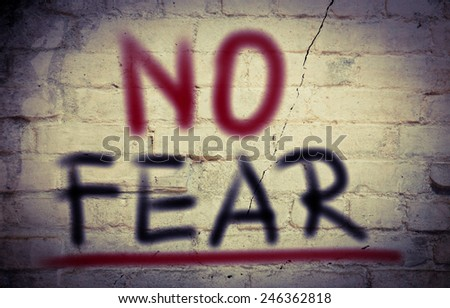 No Fear Concept - stock photo