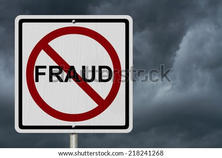 No Fraud Sign, An red road sign with word Fraud and not symbol with storm sky background - stock photo
