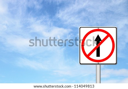 No go ahead the way ,No forward sign with blue sky blank for text