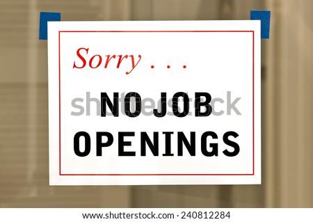 No Job Openings Sign On Door - stock photo
