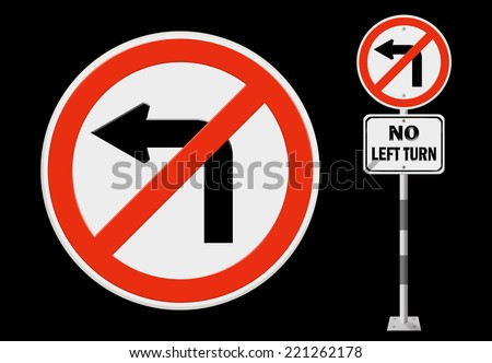 No left turn road sign - stock photo