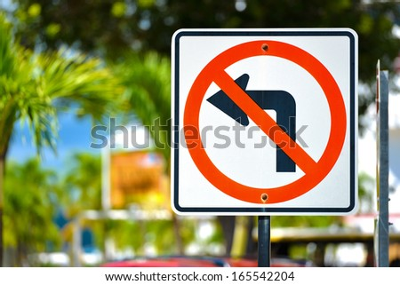 No Left Turn Sign with natural bachground - stock photo