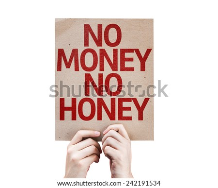 No Money No Honey card isolated on white background - stock photo