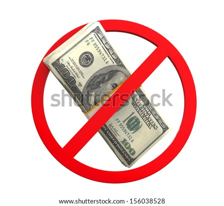 No Money Symbol - stock photo