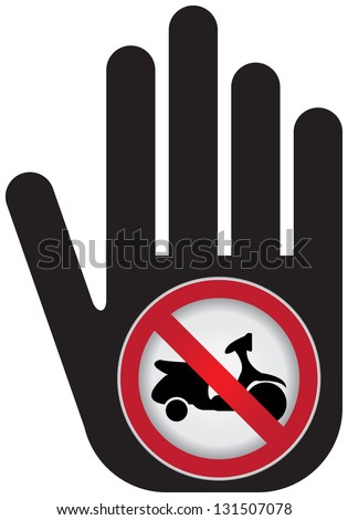 No Motorcycle Prohibited Sign Present By Hand With No Scooter Sign Inside Isolated on White Background - stock photo