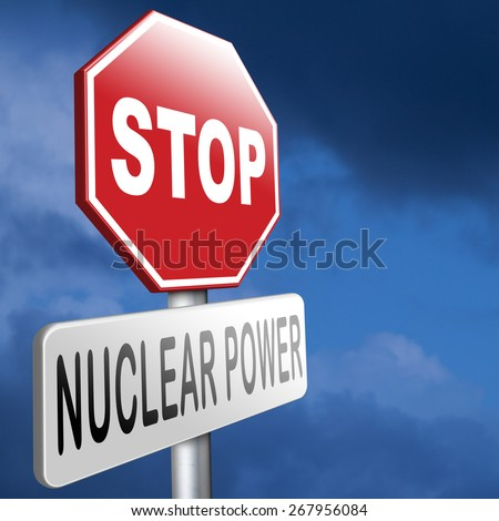 no nuclear power stop radiactivity radio active waste from nuclear power plant danger of radiation and risk of contamination by gamma radiation - stock photo