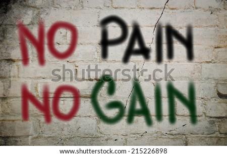 No Pain No Gain Concept - stock photo