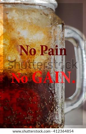 No pain no gain. Inspirational quote, stock photo - stock photo
