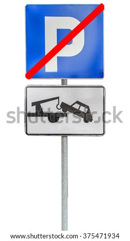 No parking and tow truck traffic sign isolated