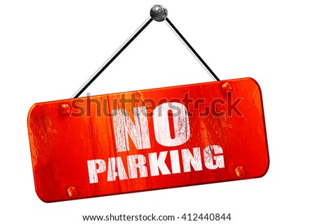no parking, 3D rendering, vintage old red sign - stock photo