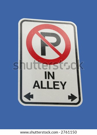 No parking in alley sign isolated on blue