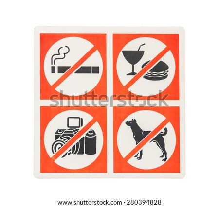 No photography smoking ban Do not bring food into Pets are not allowed on white background. - stock photo