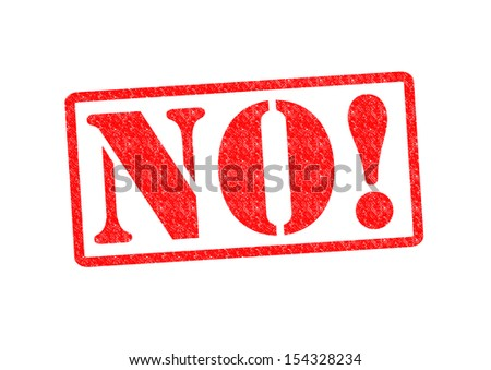 NO! Rubber Stamp over a white background. - stock photo