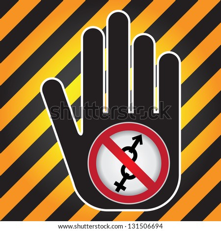No Sex Prohibited Sign Present By Hand With No Male and Female Sex Sign Inside in Caution Zone Dark and Yellow Background - stock photo