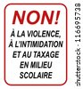 No to violence, intimidation and bullying in this school french sign in black and red - stock photo