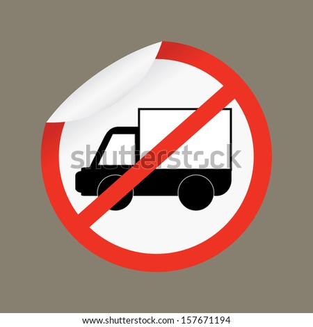No Trucks Allowed sign isolated against a white background - jpg format. - stock photo