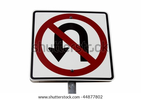 No u-turn sign over white background