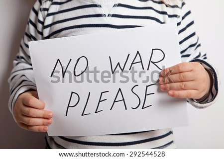 No war text written on paper held by a child, Children For Peace. - stock photo