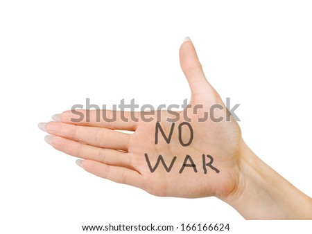 No war written on the palm of a woman's hand
