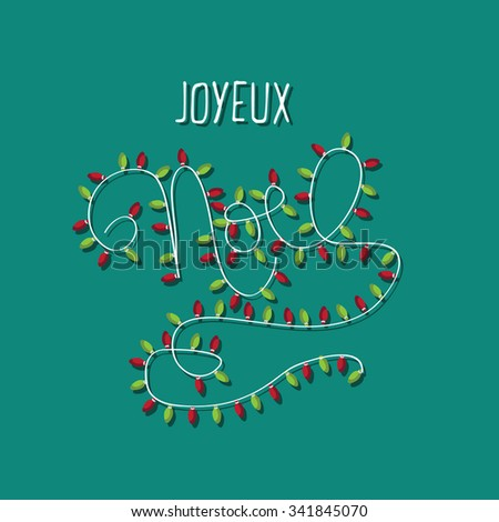 Noel decorated hand-drawn Christmas typography with festive lights in french. royalty free illustration. - stock photo