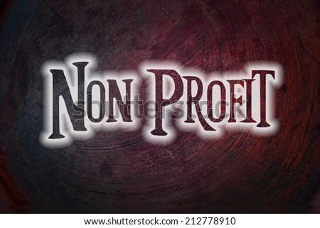 Non Profit Concept text - stock photo