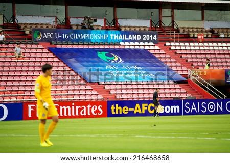 NONTHABURI THAILAND-SEPTEMBER 06:View big banner show on stadium during the AFC U-16 Championship between Korea Republic and Oman at Muangthong Stadium on Sep 06, 2014,Nonthaburi Thailand - stock photo