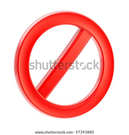 Not allowed forbidden warning red sign isolated on white - stock photo