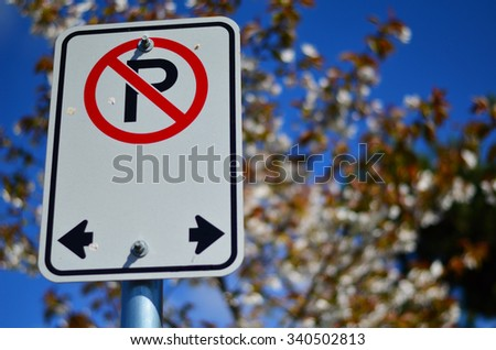 Not parking sign