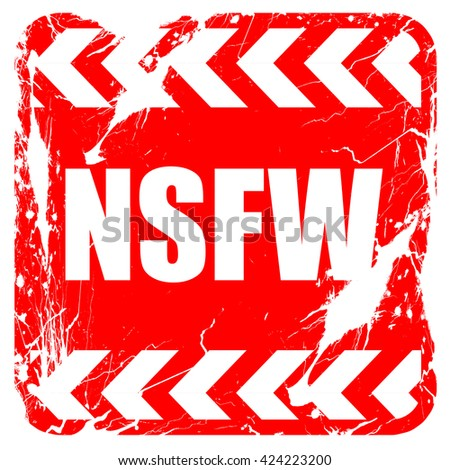 Not safe for work sign, red rubber stamp with grunge edges - stock photo