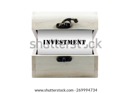 """Note with word """"INVESTMENT"""" in wooden chest isolated on white background - stock photo"""