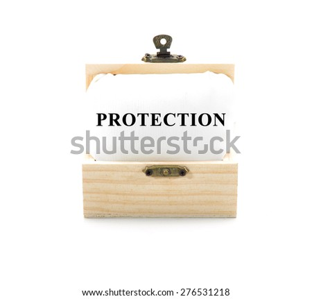 "Note with word ""PROTECTION"" in wooden chest isolated on white background - stock photo"