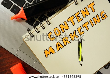 Notepad with content marketing concept. - stock photo