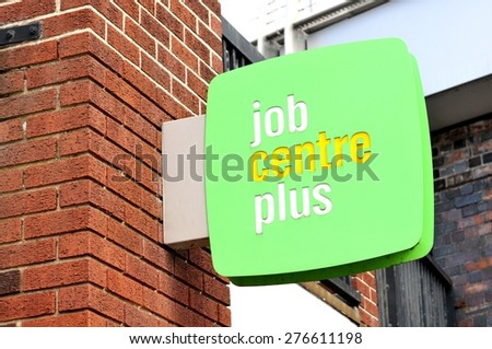 NOTTINGHAM, UK - APRIL 1, 2015: Detail of Job Centre Plus sign in Nottingham, England. Job Centre Plus is a brand used by the UK Department for Work and Pensions for its working-age support service. - stock photo
