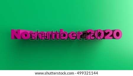 November 2020 - 3D rendered colorful headline illustration.  Can be used for an online banner ad or a print postcard.