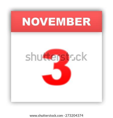 November 3. Day on the calendar. 3d - stock photo