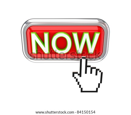 NOW button and cursor. 3d rendered. Isolated on white background. - stock photo