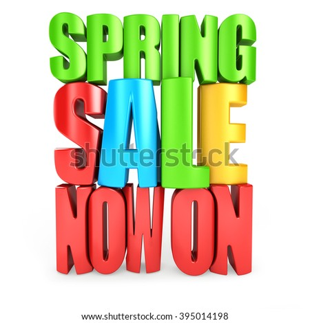 Now on spring sale 3d text isolated over white background - stock photo