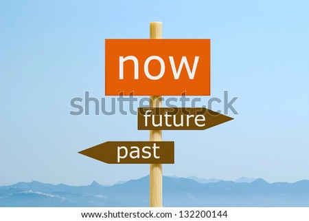 Now Past Future - stock photo