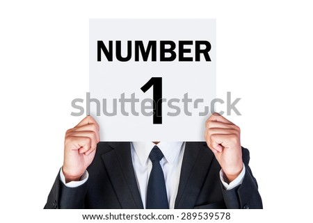 Number One concept shown by business man isolated on white background - stock photo