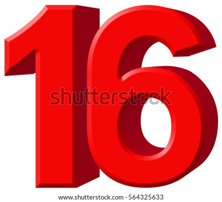 16 >> Numeral 16 Sixteen Isolated On White Stock Illustration 564325633