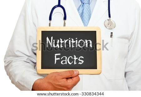 Nutrition Facts - doctor with chalkboard and text on white background - stock photo