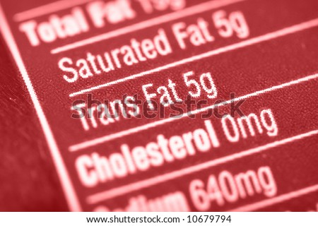 Nutritional label with focus on high Trans Fats. - stock photo