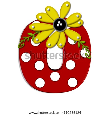 """O, in the alphabet set """"Sunflower Vine"""", is decorated with large polka dots and 3D sunflowers.  Flowers are yellow and letter is red. - stock photo"""