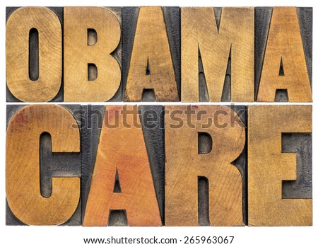 obamacare typography - isolated word abstract in letterpress wood type
