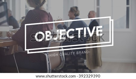 Objective Intention Aim Purpose Target Vision Concept - stock photo