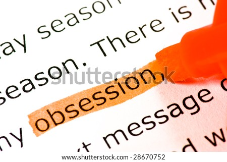 obsession definition essays Obsession of perfection essay and obsession with perfection hawthorne uses an intriguing plot and unique characterization in order to teach lessons about the.
