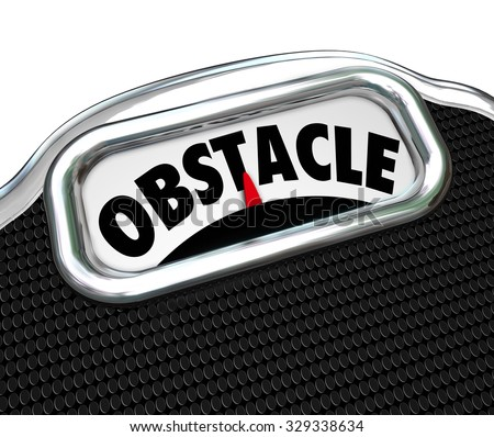 Obstacle word on a scale to illustrate trouble or problem with a diet and weight loss - stock photo
