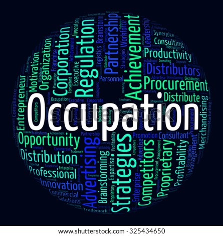 Occupation Word Indicating Line Of Work And Job Career - stock photo