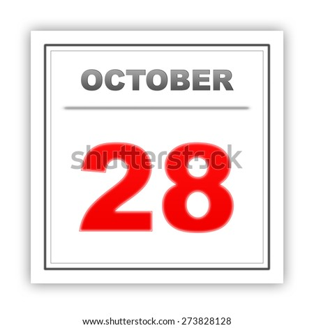 October 28. Day on the calendar. 3d - stock photo