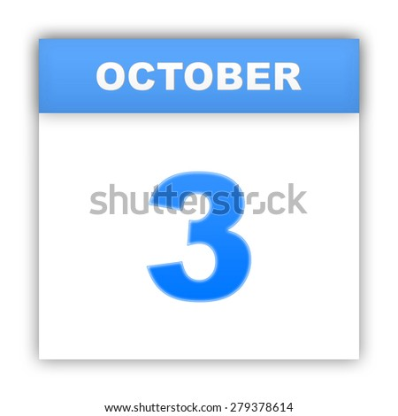 October 3. Day on the calendar. 3d - stock photo